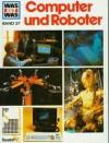 Computer und Roboter - Clausen Peter, Joachim Knappe