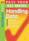 Pass Your Ks3 Maths: Handling Data (Pass Your) - Andrew Brodie