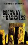 Doorway Into Darkness - Gordon Strong