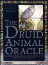 The Druid Animal Oracle - Philip Carr-Gomm, Bill Worthington, Stephanie Carr-Gomm