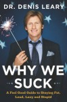 Why We Suck - Denis Leary