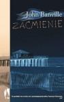 Zaćmienie - John Banville, Jerzy Jarniewicz