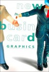 New Business Card Graphic Volume 2 - Hunter Books