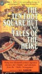 Ten Foot Square Hut and Tales of the Heike - A.L. Sadler