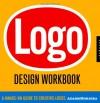 Logo Design Workbook - Sean Adams, Noreen Morioka, Terry Lee Stone, Jennifer Hopkins