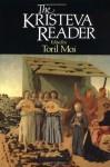 The Kristeva Reader - Julia Kristeva