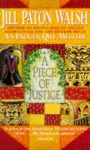 A Piece of Justice - Jill Paton Walsh