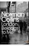 London Belongs to Me - Norman Collins