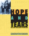 Hope and Tears: Ellis Island Voices - Gwenyth Swain