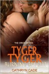 Tyger, Tyger Burning Bryght - Cathryn Cade