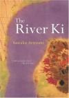 The River Ki - Sawako Ariyoshi