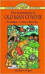 The Adventures of Old Man Coyote - Thornton W. Burgess, Children's Dover Thrift