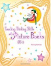 Teaching Thinking Skills with Picture Books, K-3 - Nancy Polette