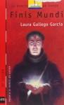 Finis Mundi - Laura Gallego García