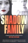 Shadow Family - Miyuki Miyabe, Juliet Winters Carpenter