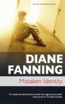 Mistaken Identity - Diane Fanning