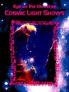 Cosmic Light Shows - Bobbie Kalman, April Fast