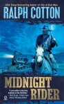 Midnight Rider - Ralph Cotton