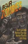 Four Zombies - Joe R. Lansdale, Norman Partridge, Norman Prentiss, John Skipp, Glenn Chadbourne, Russell Dickerson