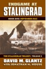 Endgame at Stalingrad: Book One: November 1942 the Stalingrad Trilogy, Volume 3 - David M. Glantz, Jonathan M House