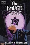 Twilight Zone: Shadow & Substance (Issue #4 -Cover B) - Mark Rahner, Edu Menna
