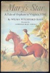 Mary's Star: A Tale of Orphans in Virginia, 1781 - Mary Pitchford Hays, Lawrence Beall Smith