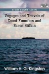 Voyages and Travels of Count Funnibos and Baron Stilkin - W.H.G. Kingston