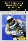 The Gemini 4 Spacewalk Mission: A MyReportLinks.com Book - Carl R. Green