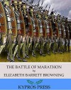 The Battle of Marathon - Elizabeth Barrett Browning