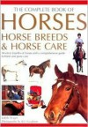 The Complete Book of Horses, Horse Breeds & Horse Care - Judith Draper