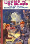 Chums of St. Olaf's and other stories of School Life and Adventure - A.K. Parkes, Eric Wood, A.C. Booth, Edward Leslie, John Andrews