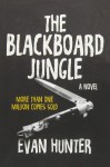 The Blackboard Jungle - Evan Hunter