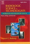 Radiologic Science for Technologists Workbook and Laboratory Manual - Stewart C. Bushong