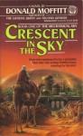 Crescent in the Sky - Donald Moffitt