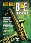 100 Hits für Bb- & Eb-Instrumente (Die schönsten Evergreens, Schlager, Oldies) - Various