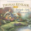 Simple Little Pleasures (Simpler Times Collection) - Thomas Kinkade, Anne Christian Buchanan