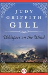 Whispers on the Wind (Futuristic Romance) - Judy Griffith Gill
