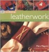 Craft Workshop: Leatherwork (Craft Workshop) - Mary Maguire