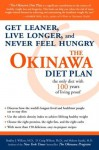 The Okinawa Diet Plan: Get Leaner, Live Longer, and Never Feel Hungry - Bradley J. Willcox, D. Craig Willcox, Makoto Suzuki