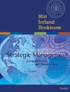 Strategic Management: Competitiveness and Globalization Concepts with Infotrac College Edition - Michael A. Hitt, R. Duane Ireland, Robert E. Hoskisson