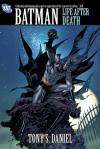 Batman: Life After Death - Tony S. Daniel, Guillem March, Sandu Florea, Norm Rapmund