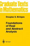 Foundations of Real and Abstract Analysis - Douglas S. Bridges