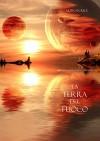 La Terra Del Fuoco (Libro #12 In L'anello Dello Stregone) - Morgan Rice
