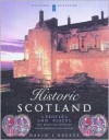 Historic Scotland: People and Places (Historic Scotland Series) - David J. Breeze