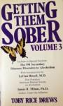 Getting Them Sober Volume 3 - Toby Rice Drews