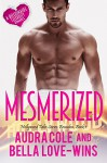 Mesmerized: Billionaire Celebrity Romance (Hollywood Tales: Brandon Book 1) - Audra Cole, Bella Love-Wins, Book Cover By Design