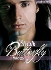 Chalk Butterfly: The Complete Trilogy - Audra Red