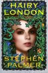 Hairy London - Stephen Palmer