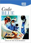 Code Blue: Roles of the Team Members (CD) - Media Concept
