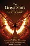 The Great Shift: Co-Creating a New World for 2012 and Beyond - Thomas Kenyon, Lee (Kryon) Carroll, Patricia Cori, Martine Vallée
